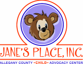 Jane's Place, Inc. Child Advocacy Center for Allegany County, MD
